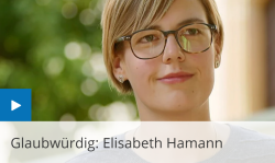 Glaubwürdig: Elisabeth Hamann
